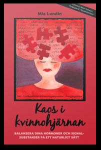 Kaos i kvinnohjärnan av Mia Lundin